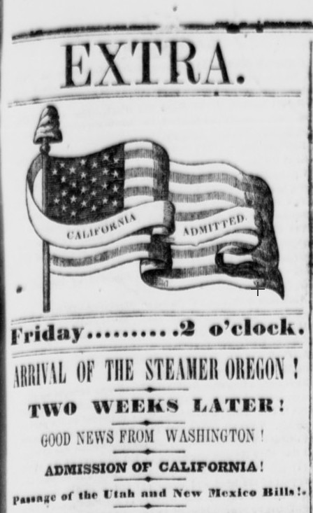 Headline of the Daily Alta California, Extra Edition, Oct. 18, 1850.